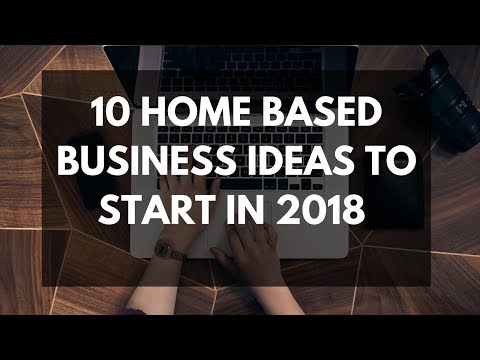10 Home Based Business Ideas To Start In 2018 Full time Income
