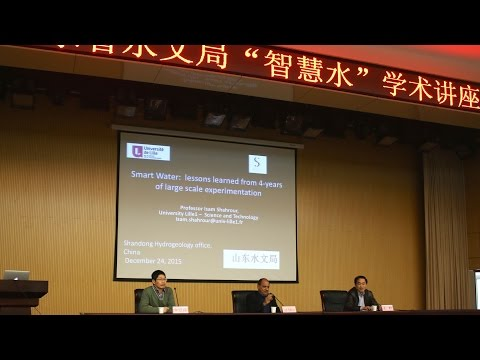 Conference at Shandong hydrology China: Smart Water- large scale experimentation (Part I)