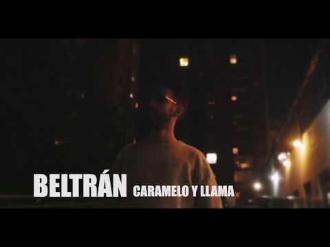 Beltran - CARAMELO Y LLAMA (Video) (LOST FILES VOL.1)