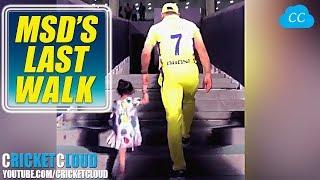 MS DHONI'S LAST WALK   CSK   VEVO IPL 2018 !!