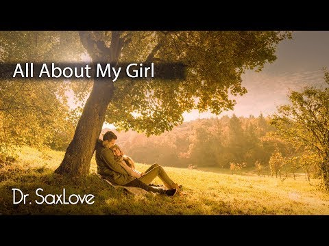 All About My Girl • Smooth Saxophone Instrumental Motown Music