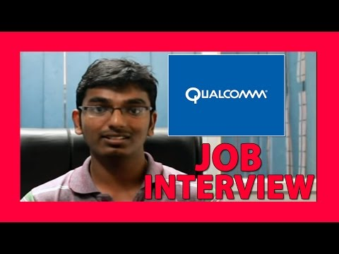 Qualcomm Interview- interview experience, suggestions and tips