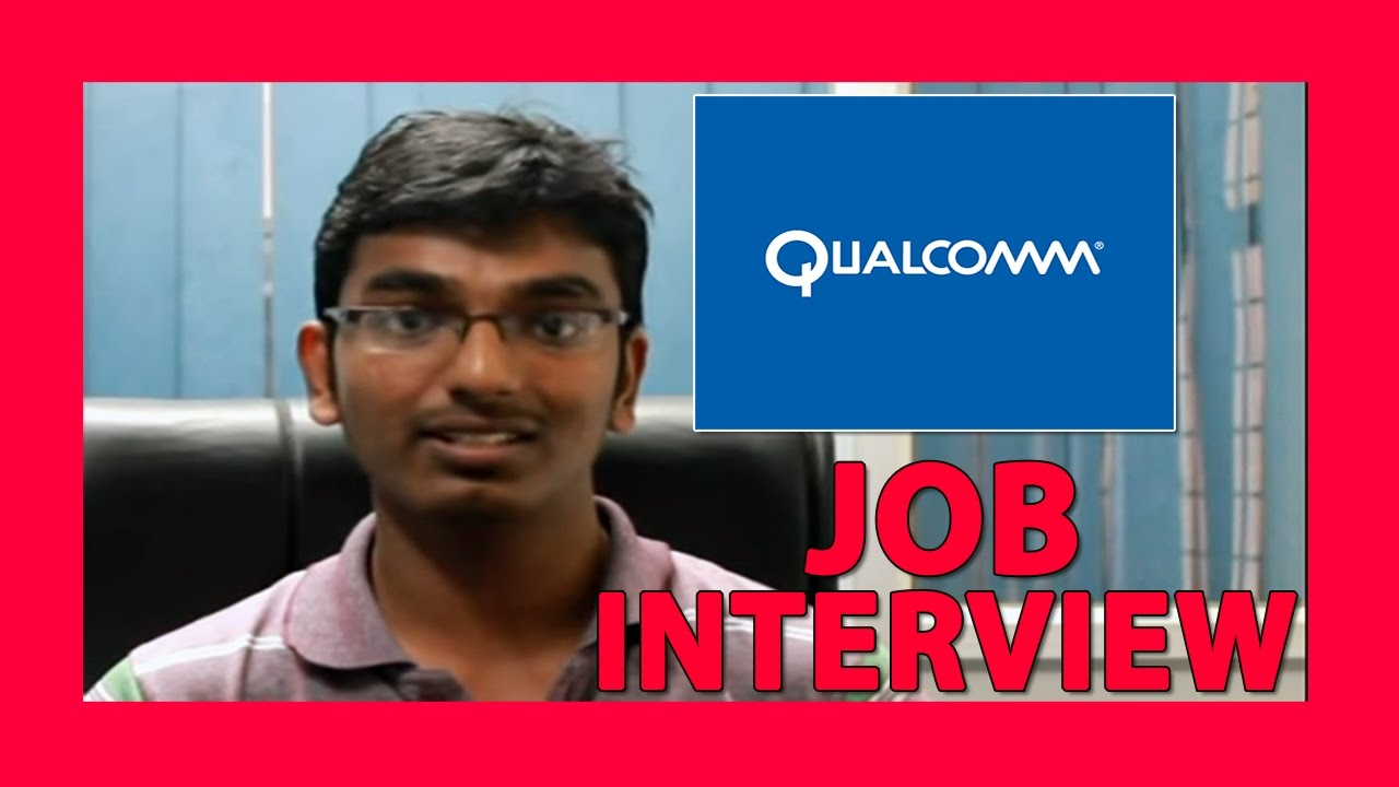 Qualcomm Interview Interview Experience Suggestions And Tips Youtube