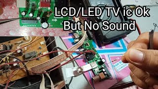 Lcd Led Tv No Sound But Video Ok ic OK No Audio