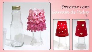 Faça lindas decorações com garrafas recicladas