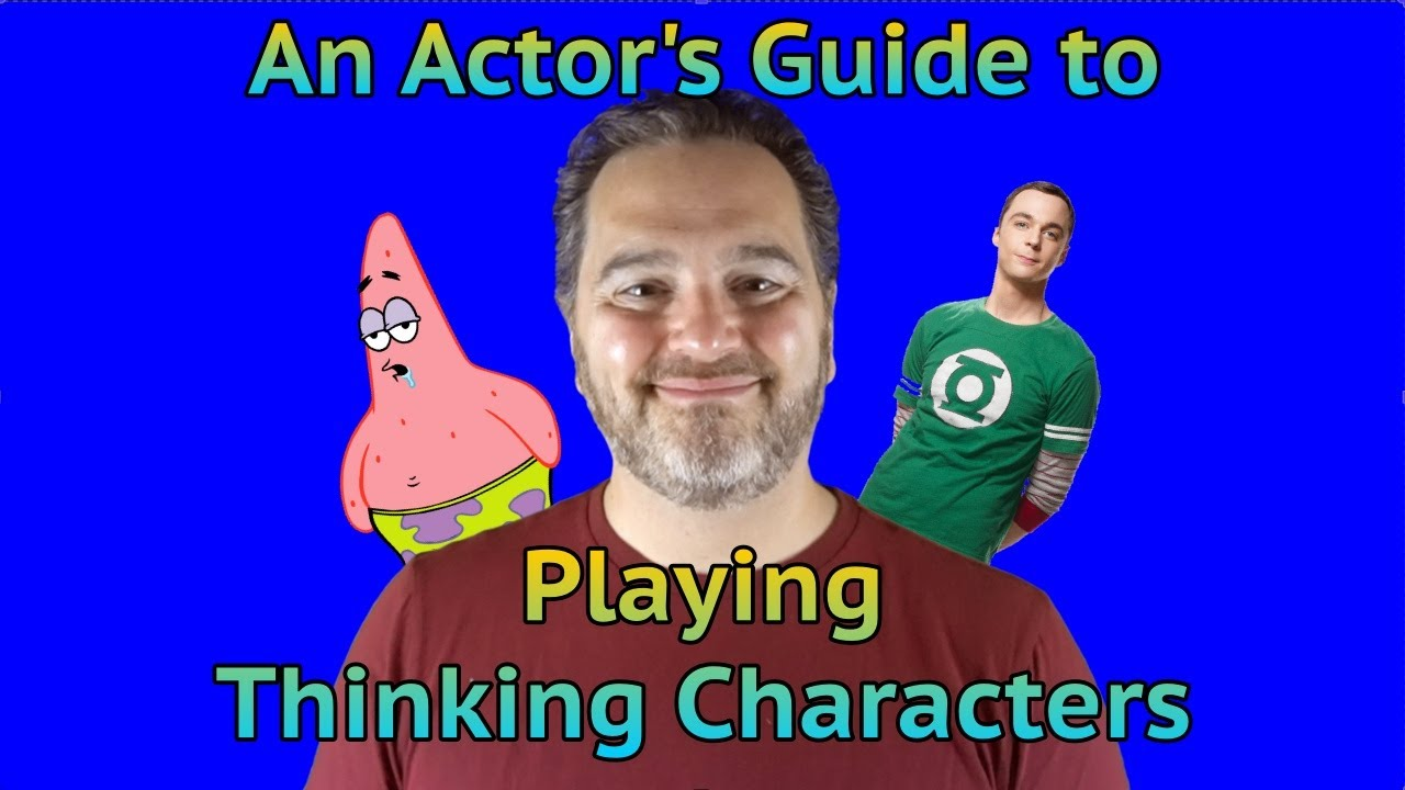 10 Minute Acting Class: The Archetype of Thinking. How actors can play Thinking Characters