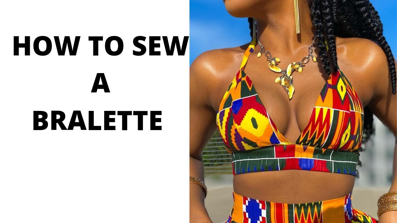 Download How to cut and sew a bralette// cutting//sewing// how to sew ankara bra // summer bra