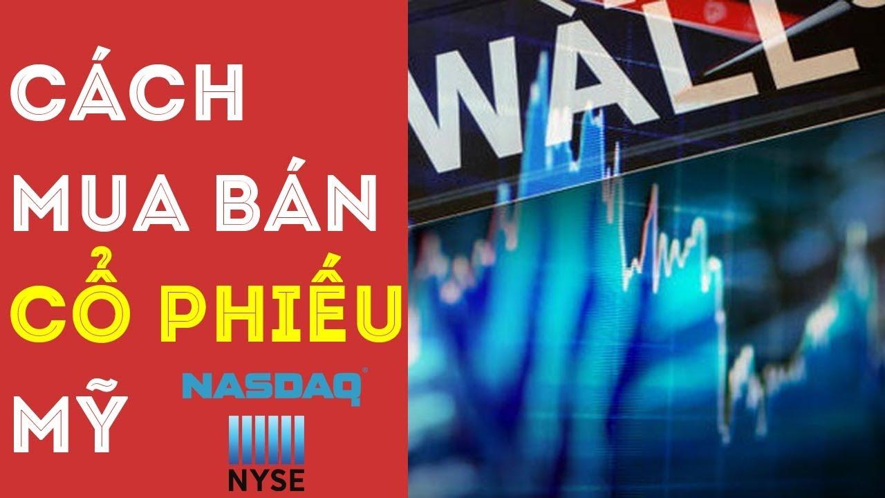 Đầu tư chứng khoán Mỹ, cách mua bán cổ phiếu ở Mỹ | EZ TECH CLASS