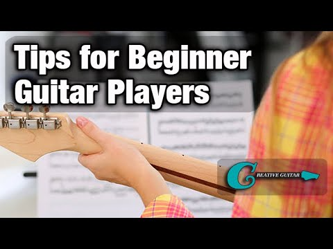 Guitar Lesson: Tips For Beginners