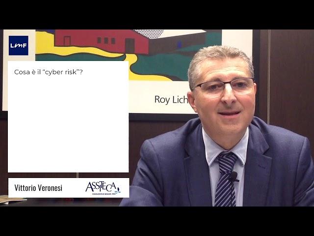 Cosa è il Cyber risk? - Vittorio Veronesi (Assiteca)