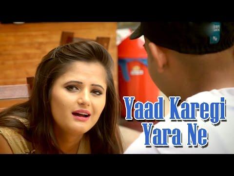 Yaad Karegi Yara Ne || Most Popular...