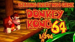 Beating EVERY N64 GAME EVER MADE - Donkey Kong 64