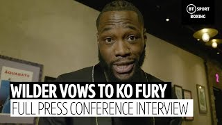 Deontay Wilder: Fury doesn't believe he can knock me out!