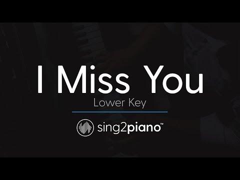 I Miss You (LOWER Piano Karaoke) Clean Bandit & Julia Michaels