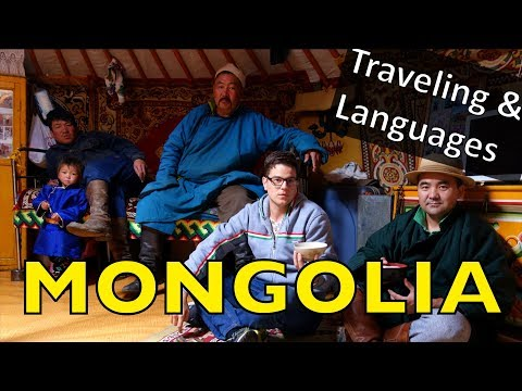 Traveling & Languages: Mongolia - Can you learn a language just by speaking?