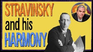 Stravinsky and his Harmony