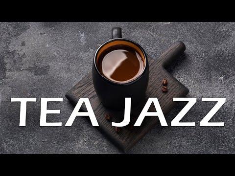 Afternoon Tea Jazz - Relaxing Tea JAZZ Music For Work,Study,Calm