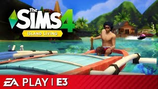 Sims 4 Island Living — Full E3 Reveal Presentation | EA Play E3 2019