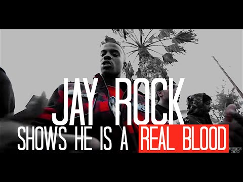 Jay Rock Shows He is REAL BLOOD | Music Video | Jordan Tower Network