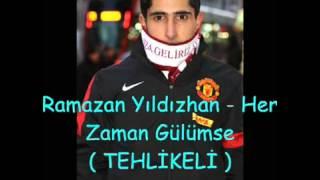 Ramazan Yıldızhan - Her Zaman Gülümse (2013)
