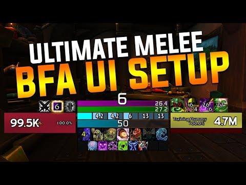 WoW - BFA Ultimate UI Setup and Guide