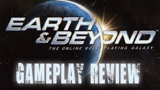 Review: Earth & Beyond Gameplay [Net 7 Emulator Multiplayer]