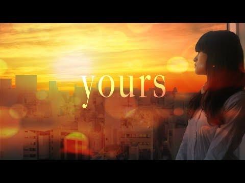 ✿. yours / おおしま【歌ってみた】