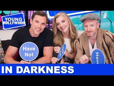 Natalie Dormer & In Darkness Cast Play Never Have I Ever!