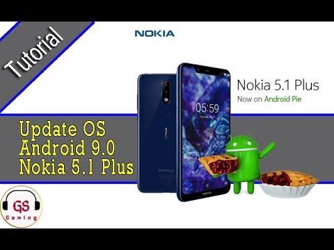 Tutorial Cara Update OS Android 9 0 Pie Pada Nokia 5 1 Plus