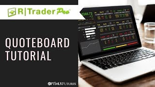 R|Trader - Quote Board Tutorial