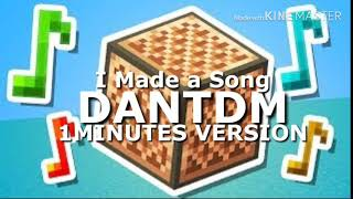 DANTDM I Made a Song in Minecraft 1 MINUTE MUSIC VIDEO