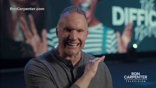 Ron Carpenter - The Difficult People (Part 11)