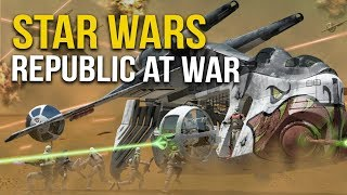 STAR WARS REPUBLIC AT WAR! Ep 32 - LARGEST BATTLE!