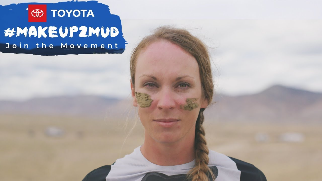 Toyota #Makeup2Mud - Ashley Brown