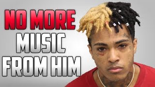 Is XXXTENTACION Really Gonna Stop Making Music?
