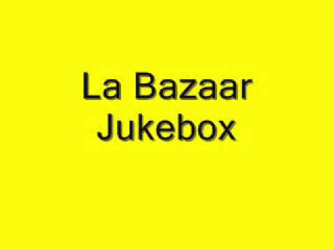 La Bazaar Jukebox