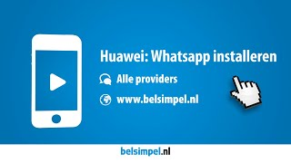 Tips & Tricks - Huawei: WhatsApp installeren