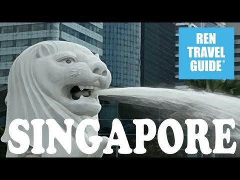 Singapore - Ren Travel Guide Travel Video★★★★★
