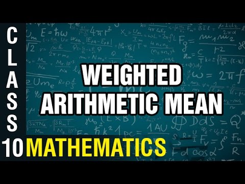 Weighted Arithmetic Mean | Statistics | Class 10 Mathematics | Learn Maths |  Digital Teacher
