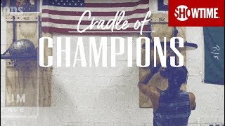 Cradle of Champions Official Trailer | Premieres Sept. 21 on SHOWTIME
