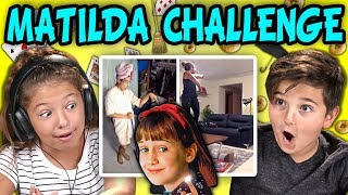 KIDS REACT TO MATILDA CHALLENGE COMPILATION