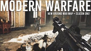 Modern Warfare NEW Ground War map + Season 1 Gameplay!