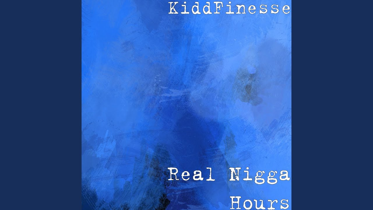 Real nigga hours