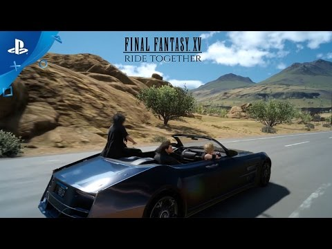 "FINAL FANTASY XV - ""Ride Together"" Launch Trailer 