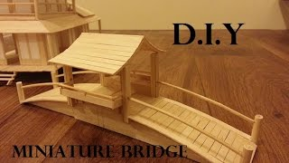 DIY MINIATURE BRIDGE! This is a video sharing the process of making a miniature bridge. The miniature bridge is mostly made out