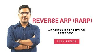 Reverse ARP RARP in hindi || Arun Kumar || Cisco Trainer