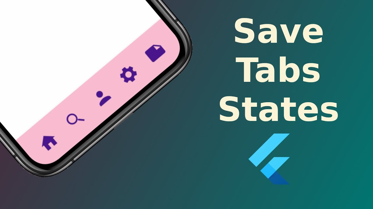 How to Save Tabs States in BottomNavigationBar in Flutter