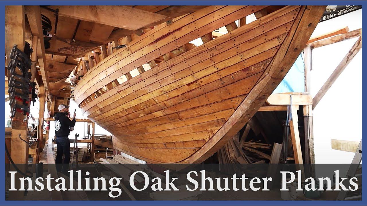 Installing the Oak Shutter Planks - Episode 166 - Acorn to Arabella: Journey of a Wooden Boat