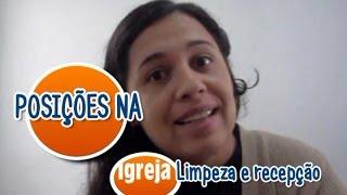 Humor: Posições na Igreja (Limpeza e Recepção) - Vlog A Vida Gospel