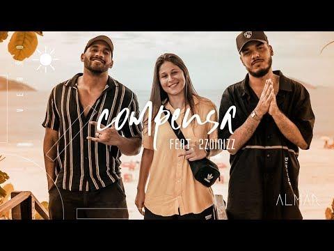 ALMAR - Compensa (Feat. 2ZDinizz) - Clipe Oficial